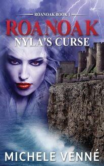 Michele Venne Roanoak Nyla's Curse
