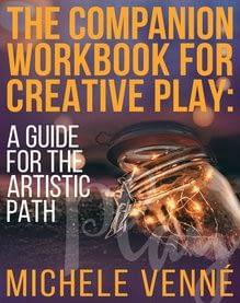 Michele Venne Companion Workbook for Creative Play