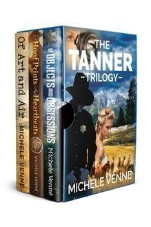 Michele Venne Tanner Trilogy