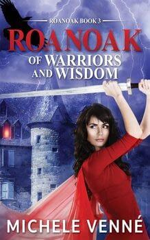 Michele Venne Roanoak Of Warriors and Wisdom